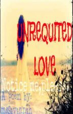 Unrequited Love by msSavannah