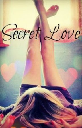 Secret Love [ongoing] by Your_Goddess