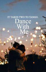 Dance With Me by nashlaboricua