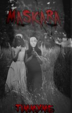 Maskara (Completed) 2nd Place in Booklat Scary Short Story Contest by timmyme