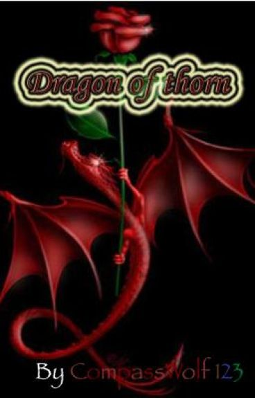 The dragon of thorn. by Antharimar
