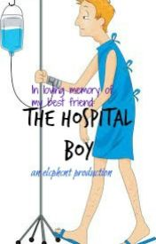 The Hospital Boy by elcphcnt
