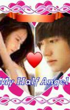 (MHA) My Half Angel Book 1 by Hirunaka