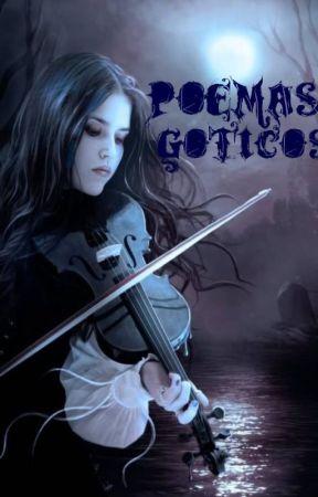 Poémas Góticos Algunas Frases Góticas Wattpad