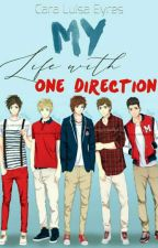 My Life With One Direction                               (One Direction Fanficti by krabbyPATttttty