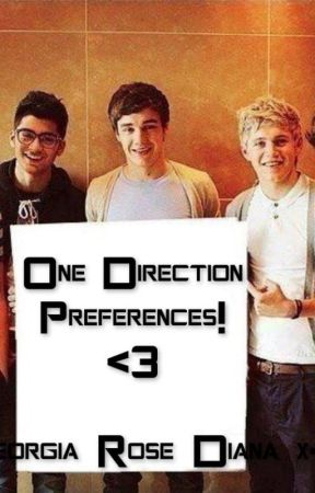 One Direction Preferences by Georgia_Rose_Diana_x
