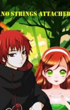 No Strings Attached [A Sasori Love Story] by xshutupanddancex