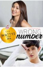 Wrong Number (JaDine) [#Wattys2016 Winner] by MistTeenAGurl