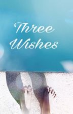 Three Wishes by Joyz95
