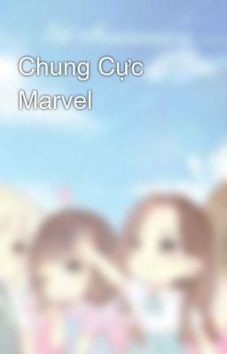 Đọc truyện Chung Cực Marvel