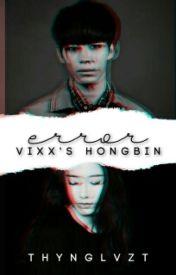 ERROR [VIXX's Hongbin] by thynglvzt