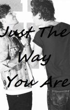 Just the way you are ~Larry Stylinson in finnish by Larryy4ever