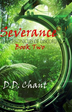 Severance (Chronicles of Discord, #2) by DD_Chant