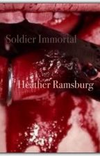 Soldier Immortal by SoulBurningBright