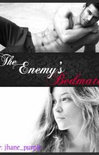 The Enemy's BEDMATE (COMPLETED) by jhane_purple