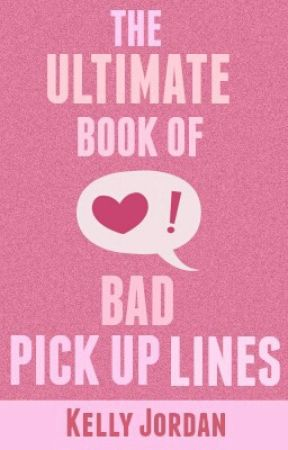 The Ultimate Book of Bad Pick Up Lines by Padaliki