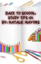 Back To School: Study Tips 101 by NFMayors