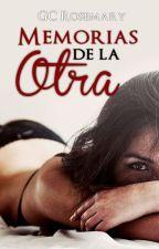 Memorias de la otra (# 1  MDLA) (Terminada) by GCRosemary