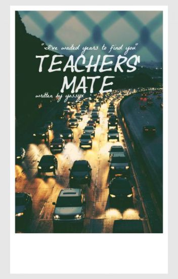 Book One: Teachers Mate. boyxman (student/teacher)