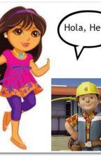 Forbidden love:- Dora the explorer x bob the builder by cfizzleindahizzle