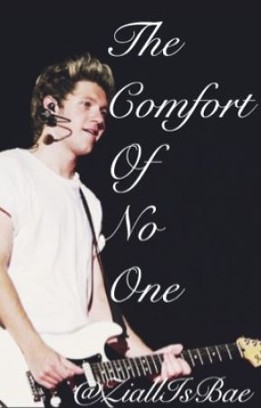 The Comfort Of No One (Ziall Horlik) ~(BoyxBoy) by MyOtherDays