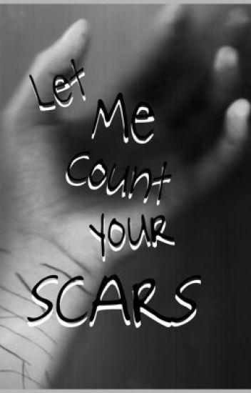 let me count your scars ➖ lashton hemwin