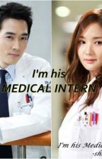 I'm His Medical Intern by angelgeeen