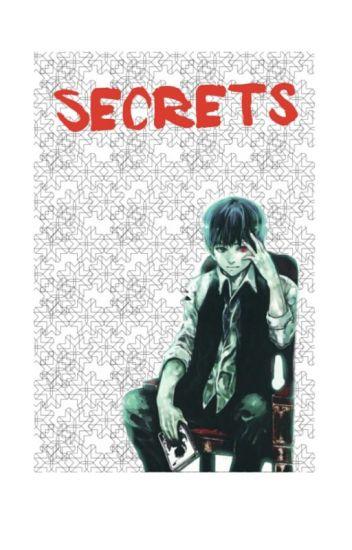 Secrets (kaneki x reader)