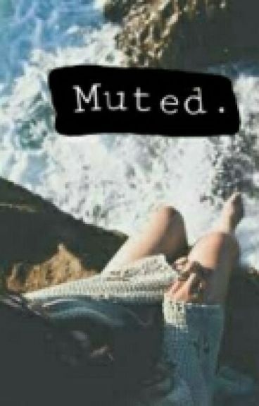 Muted.