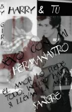 ♥.♥ Sexo con mi Hermanastro ♥.♥ (Harry & Tú) {Terminada} by keeith2
