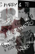 ♥.♥ Sexo con mi Hermanastro ♥.♥ (Harry & Tú) {Terminada} by keeith2