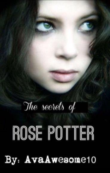 The Secrets of Rose Potter