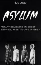 Asylum » 5SOS [ON HOLD] by fivesuave