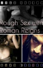 ROUGH SEX WITH ROMAN REIGNS by DD-Shield-Boo