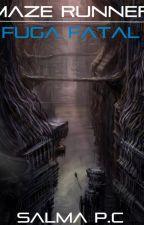 Maze Runner 4: Fuga Fatal by SalmiPadilla