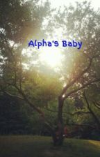 Alpha's Baby by KiarraSummers