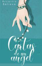 Cartas De Un Ángel [CORRIGIENDO] by ArcoirisBelieve
