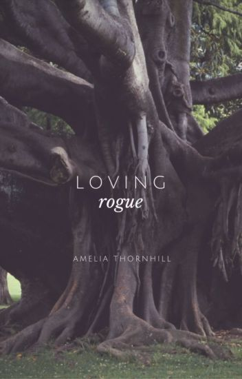 Loving Rogue