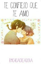 Te confieso que te amo (ranmaXakane) by ChicaCreadora