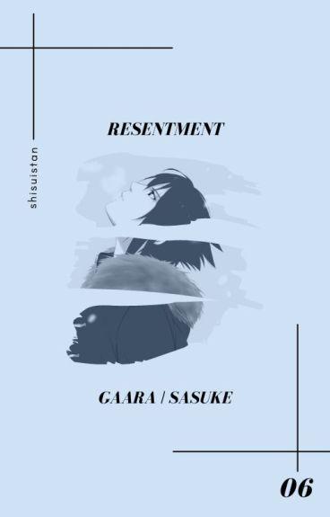 resentment » uchiha sasuke