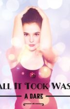 All it took was a dare ~one direction~ by paigetcute