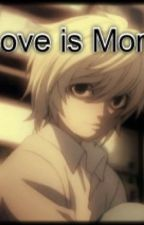 Love is More (Near x Reader) Death note by Best_Fiend_Forever