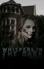 Whispers In The Dark by HalseyBallsey
