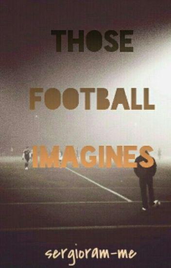 Those Football Imagines