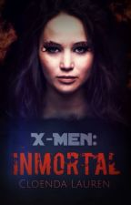 X-MEN: INMORTAL by Cloenda