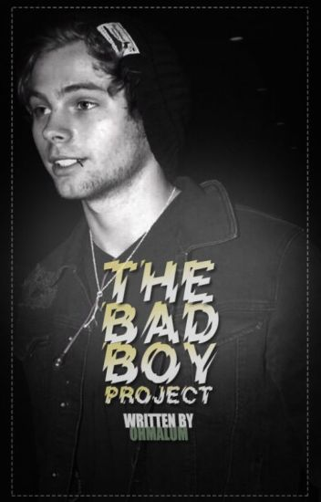 THE BAD BOY PROJECT. [RE-WRITING] [ORIGINAL.]