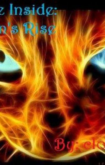The Fire Inside: FireClan's Rise (Bk1)