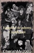 Vampire Academy ChatRoom *Hiatus* by Cherishme2000
