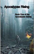 Apocalypse Rising by Viper731