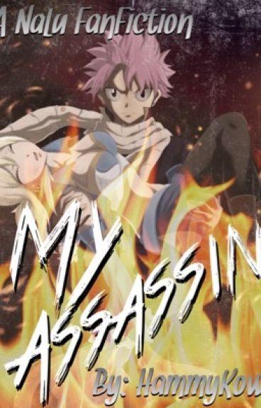 My Assassin [NaLu Fanfic]